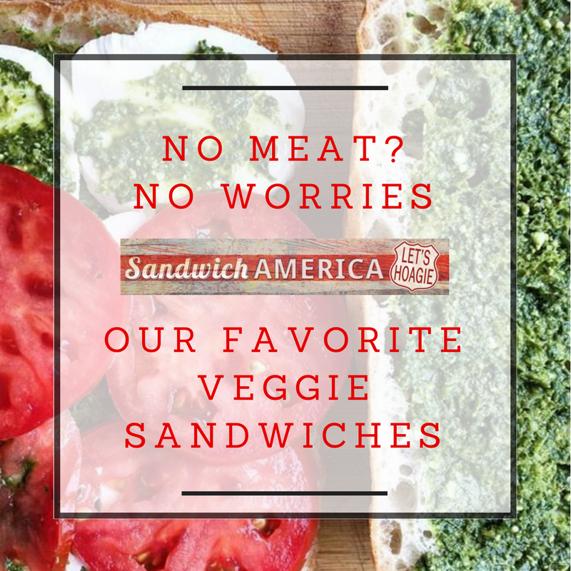 Our Favorite Veggie Sandwiches